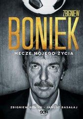 Zbigniew Boniek Mecze mojego życia