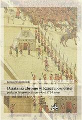 Działania zbrojne w Rzeczypospolitej podczas interwencji rosyjskiej 1764 roku