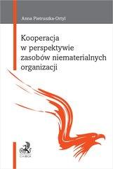 Kooperacja w perspektywie zasobów niematerialnych organizacji