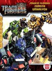 Transformers 2. Powieść filmowa. Zemsta upadłych