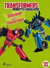 Transformers. Robots in Disguise. Sideswipe kontra Thunderhoof