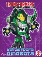 Transformers. Robots in Disguise. Katastrofa Dinobota