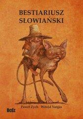 Bestiariusz słowiański Rzecz o skrzatach wodnikach i rusałkach
