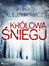 Felicja Stefańska. Królowa śniegu (#1)