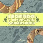 Legenda o krakowskim obwarzanku