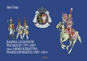 Barwa Legionów Polskich 1797-1807 oraz Księstwa Warszawskiego 1807-1814