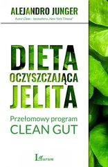Dieta oczyszczająca jelita. Przełomowy program CLEAN GUT