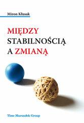 Między stabilnością a zmianą