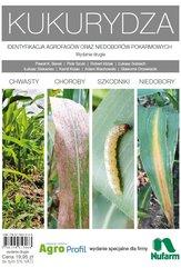 Kukurydza. Identyfikacja agrofagów oraz niedoborów pokarmowych