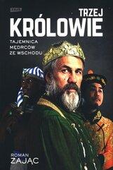Trzej Królowie. Biografia