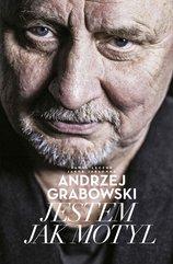 Andrzej Grabowski: Jestem jak motyl