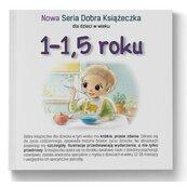 1-1,5 roku Nowa Seria Dobra Książeczka