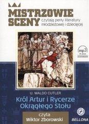 Król Artur i Rycerze Okrągłego Stołu. Audiobook