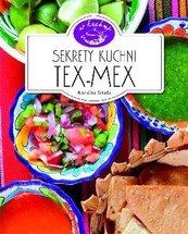 W kuchni. Sekrety kuchni Tex-Mex