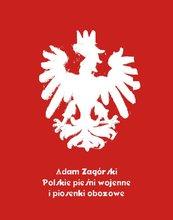 Polskie pieśni wojenne i piosenki obozowe