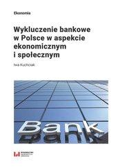 Wykluczenie bankowe w Polsce w aspekcie...