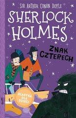Sherlock Holmes T.2 Znak czterech