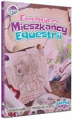 Equestria: Fantastyczni mieszkańcy Equestrii
