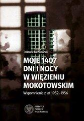 Moje 1407 dni i nocy w więzieniu mokotowskim