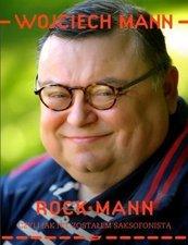 RockMann, czyli jak nie zostałem... w.2014
