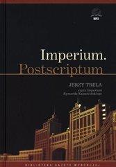 Kapuściński Imperium - Jerzy Trela MP3