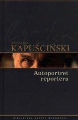 Ryszard Kapuściński T.09 - Autoportret reportera