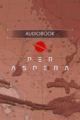 Per Aspera Audio Experience