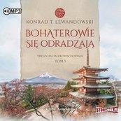Trylogia dalekowsch. T.3 Bohaterowie... Audiobook