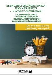 Kształcenie i organizacja pracy szkoły w praktyce - 19 pytań z odpowiedziami