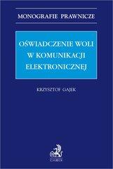 Oświadczenie woli w komunikacji elektronicznej