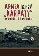 """Armia """"Karpaty"""" w wojnie 1939 roku"""