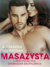 Masażysta - 6 ekscytujących opowiadań erotycznych