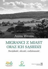 Migranci z miast oraz ich sąsiedzi