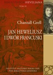 Jan Heweliusz i dwór francuski