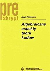 Algebraiczne aspekty teorii kodów w.2019