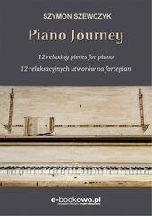 Piano journey. 12 relaksacyjnych utworów na fortepian