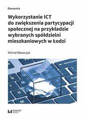 Wykorzystanie ICT do zwiększenia partycypacji społecznej na przykładzie wybranych spółdzielni mieszk