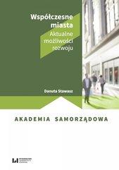 Współczesne miasta. Aktualne możliwości rozwoju