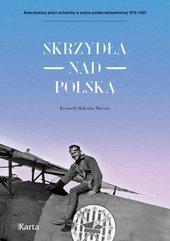 Skrzydła nad Polską. 7 Eskadra Myśliwska im. Tadeusza Kościuszki