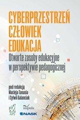 Cyberprzestrzeń Człowiek Edukacja.. T.5