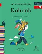Czytam sobie Kolumb odkrycia geograficzne poziom 3