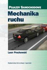 Mechanika ruchu. Pojazdy samochodowe