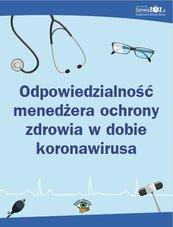 Odpowiedzialność menedżera ochrony zdrowia w dobie koronawirusa