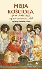 Misja Kościoła, sprawa nielicznych czy zadanie...