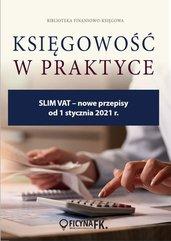 SLIM VAT - nowe przepisy od 1 stycznia 2021 r.