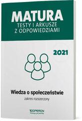 Wiedza o społeczeństwie Matura 2021 Testy i arkusze z odpowiedziami Zakres rozszerzony