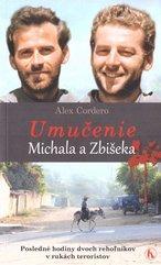 Umucenie Michala a Zbiseka