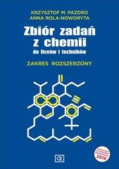 Zbiór zadań z chemii do liceum i technikum Zakres rozszerzony