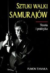 Sztuki walki samurajów Teoria i praktyka