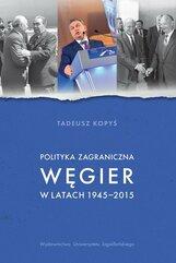 Polityka zagraniczna Węgier w latach 1945-2015